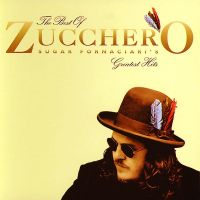 Cover Zucchero Sugar Fornaciari - The Best Of Zucchero Sugar Fornaciari's Greatest Hits [italiano]